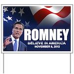 Romney Believe 2012 Yard Sign