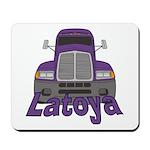 Trucker Latoya Mousepad