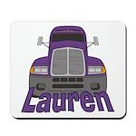 Trucker Lauren Mousepad