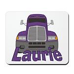 Trucker Laurie Mousepad