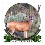 bow hunter, trophy buck. Square Car Magnet 3