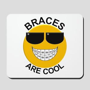 Braces Are Cool / Sunglasses Mousepad