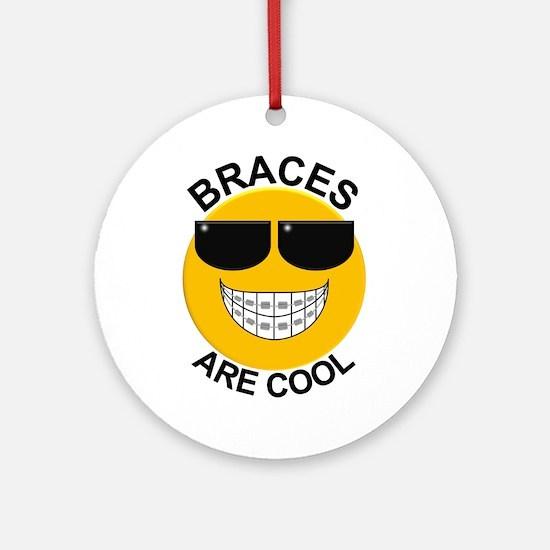 Braces Are Cool / Sunglasses Ornament (Round)