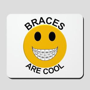 Braces Are Cool Mousepad