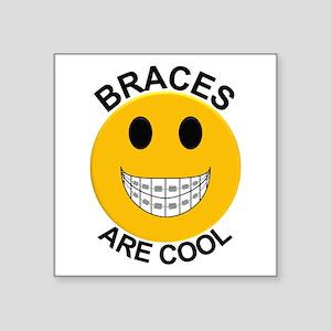 """Braces Are Cool Square Sticker 3"""" x 3"""""""