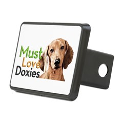 Must Love Doxies Hitch Cover