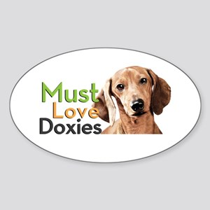 Must Love Doxies Sticker (Oval)