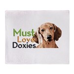 Must Love Doxies Throw Blanket