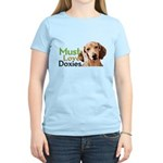 Must Love Doxies Women's Light T-Shirt