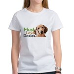Must Love Doxies Women's T-Shirt
