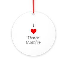 I love Tibetan Mastiffs Ornament (Round)