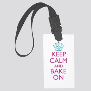 Keep Calm and Bake On Large Luggage Tag