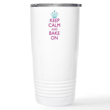 Keep Calm and Bake On Stainless Steel Travel Mug