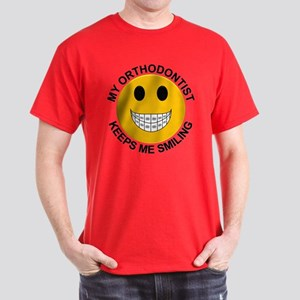 My Orthodontist Keeps Me Smiling Dark T-Shirt