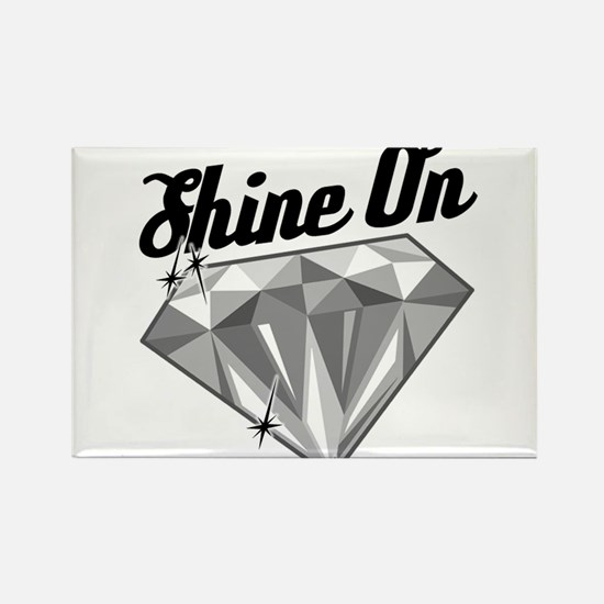 Shine On Rectangle Magnet
