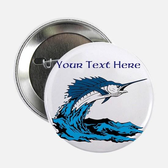 """Personalizable Swordfish Design 2.25"""" Button"""