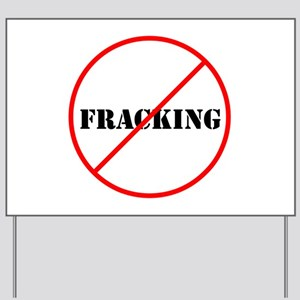 Cross out Fracking Yard Sign