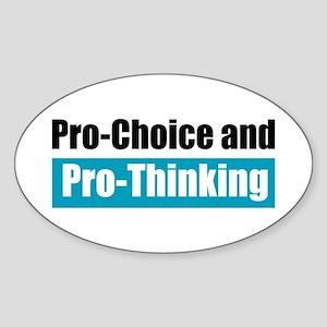Pro-Choice Pro-Thinking Oval Sticker
