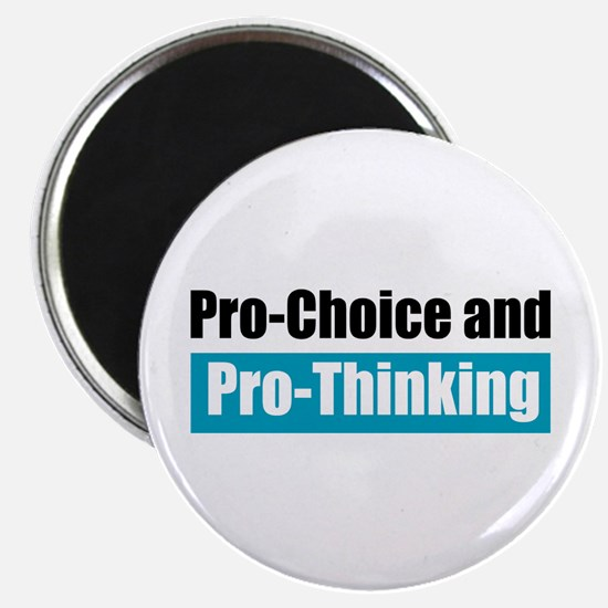 "Pro-Choice Pro-Thinking 2.25"" Magnet (10 pack"