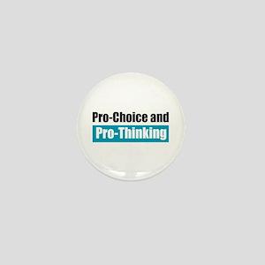 Pro-Choice Pro-Thinking Mini Button