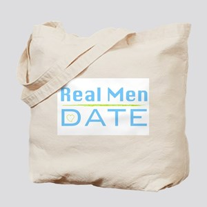 Real Men Date Tote Bag