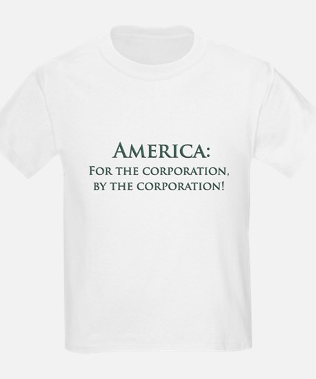 America For The Corporation T-Shirt