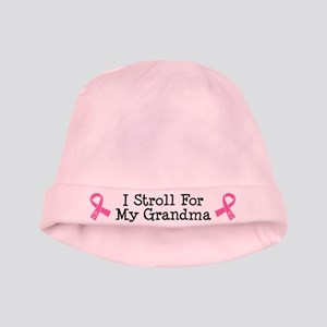 Breast Cancer Stroll For Grandma baby hat