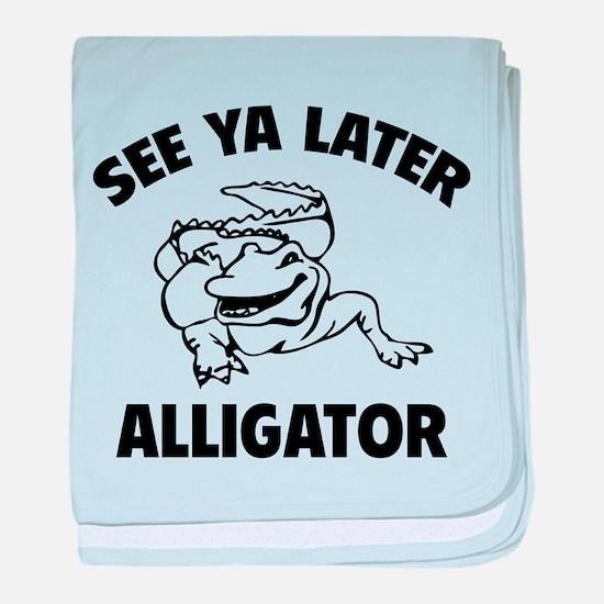 See Ya Later Alligator baby blanket
