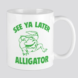 See Ya Later Alligator Mug