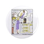 """The Monday Morning Fix 3.5"""" Button (100 pack)"""