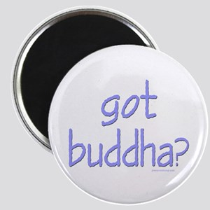 Got Buddha? Magnet