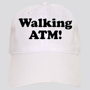 Walking ATM! Cap