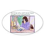 No Layoffs Sticker (Oval)