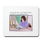 No Layoffs Mousepad