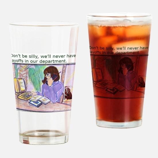 No Layoffs Drinking Glass