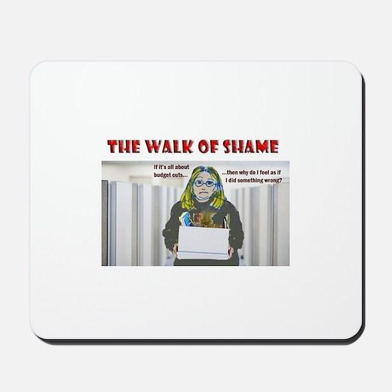 The Walk of Shame Mousepad