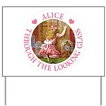 Alice Through The Looking Glass Yard Sign