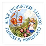 Alice Encounters Talking Flowers Square Car Magnet