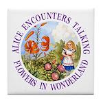 Alice Encounters Talking Flowers Tile Coaster