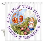 Alice Encounters Talking Flowers Shower Curtain