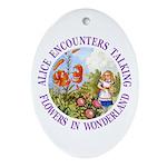 Alice Encounters Talking Flowers Ornament (Oval)