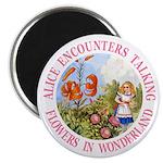 Alice Encounters Talking Flowers Magnet
