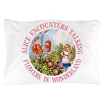 Alice Encounters Talking Flowers Pillow Case