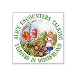 Alice Encounters Talking Flowers Square Sticker 3