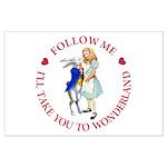 Follow Me - I'll Take You to Wonderland Large Post