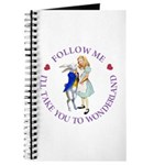 Follow Me - I'll Take You to Wonderland Journal