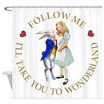 Follow Me - I'll Take You to Wonderland Shower Cur