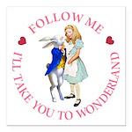 Follow Me - I'll Take You to Wonderland Square Car