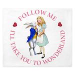 Follow Me - I'll Take You to Wonderland King Duvet