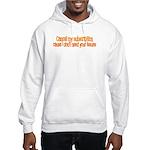 Cancel My Subscription Hooded Sweatshirt
